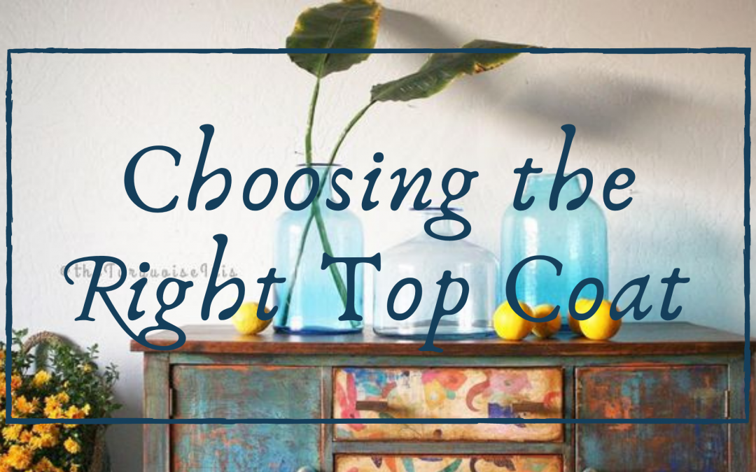 Choose the Right Top Coat for Painted Furniture