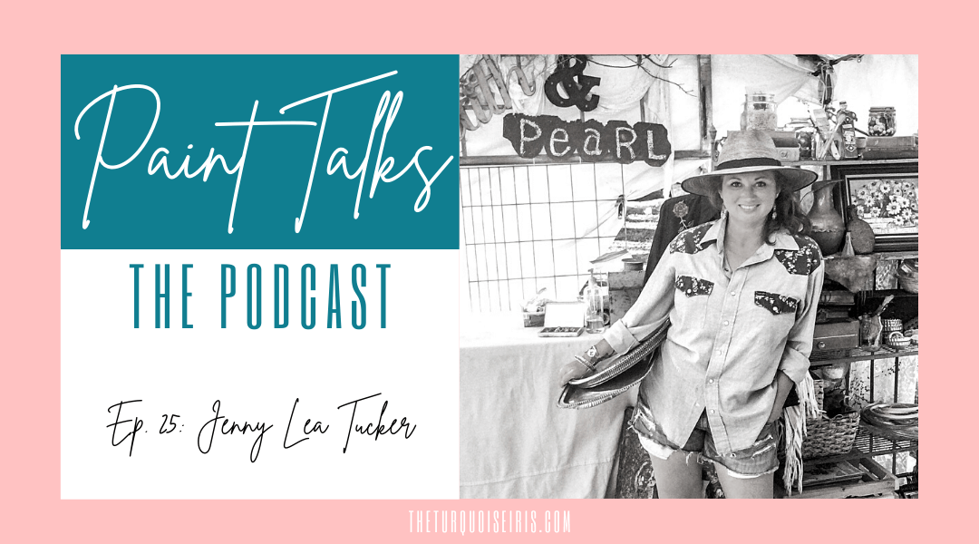 Paint Talks Episode 25 with Jenny Lea Tucker