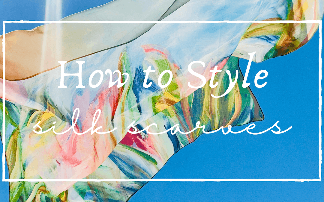How to Style Silk Scarves