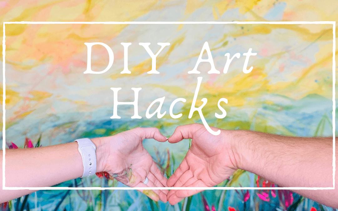 DIY Art Hacks