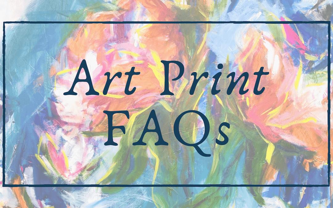 FAQs About Art Prints