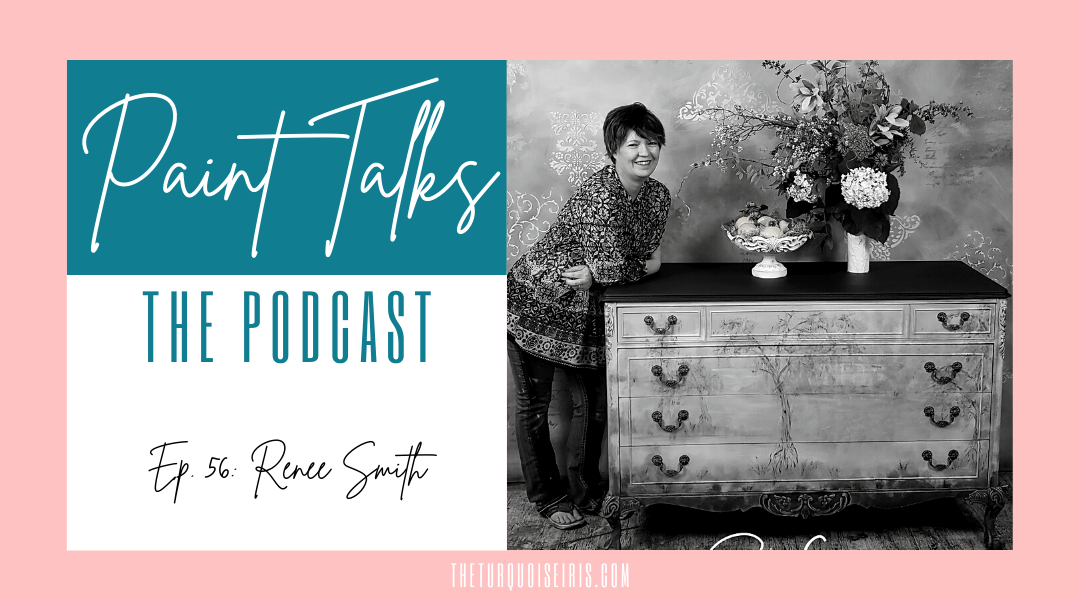 Paint Talks Episode 56 with Renee Smith